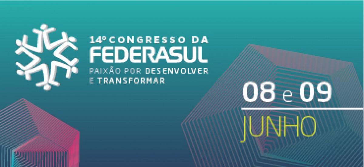 Resultado de imagem para 14º congresso da federasul